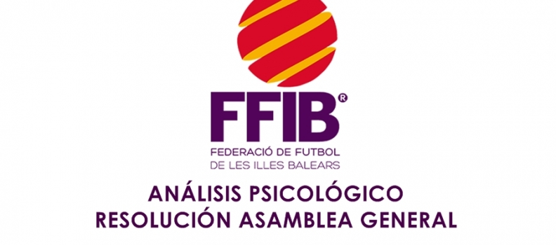 Análisis Psicológico: Resolución Asamblea FFIB